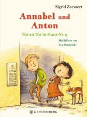 Sigrid Zeevaert: Annabel und Anton, Tür an Tür in Haus Nr. 9.