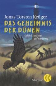 Jonas Thorsten Krüger: Das Geheimnis der Dünen.144 Seiten Verlag: Fischer Taschenbuch; Auflage: 1., Aufl. (Juni 2004)