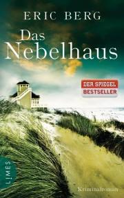 Erich Berg: Das Nebelhaus.