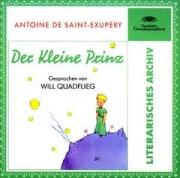 Antoine de Saint Excupery: Der kleine Prinz. Sprecher will Quadflieg 1 CD. 57 Minuten. Deutsche Grammophon