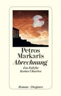 Petros Markaris. die Abrechnung. Ein Fall für 311 Seiten. Diogenes. 2013