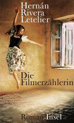 Hernan Lettier: dei filmerzählerin. Suhrkamp. 2011