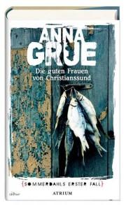 Anna Grue: Die Guten frauen von Christianssund. 1. Fall