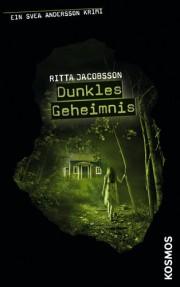 Ritta Jacobsson: Ein Svea Andersson Krimi. Band 6. Dunkles Geheimnis