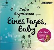Julia Engelmann: Eines Tages Baby. CD. Ungekürzte Lesung der Autorin.1h 2.  Hörverlag. 2014