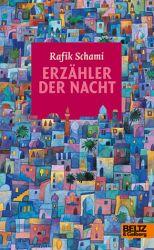 Rafik Schami: Erzähler der Nacht. 273 Seiten. Beltz & Gelberg. 1992