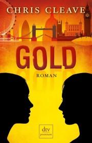 Chris Cleave: Gold. Roman. 400 Seiten. Deutscher Taschenbuch Verlag. 2013
