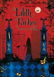 368 Seiten Lilith Parker, Insel der Schatten, Band 1. Verlag: Planet Girl. 2011