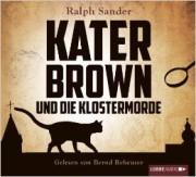Kater Brown und die Klostermorde. Bastei Lübbe Audio. 2013