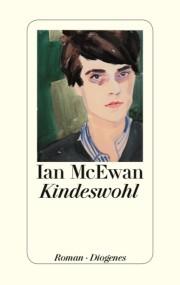 Ian McEwan: Kindeswohl. Diogenes