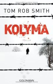 Rob Smith: Kolyma. 480 Seiten. DUMONT Literatur und Kunst Verlag. 2009