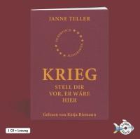 Janne Teller: Krieg - stell dir vor er wäre hier. 1 CD Ungekürzte Lesung. Silberfisch. 2011