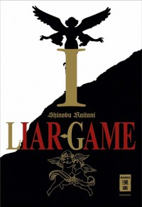 Shinobu Kaitani: Liar-Game I. Egmont. 2013