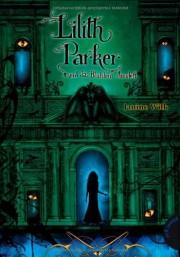 Janine Wilk: Lilith Parker und das Blutstein Amulett. Band 3. 416 Seiten. Verlag: Planet Girl. 2013