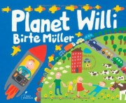 Planet Willi. Klett Kinderbuch Verlag. 2012
