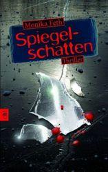 Monika Feth: Spiegelschatten. 480 Seiten. cbt. 2012