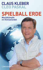 Spielball Erde:Klaus Kleber, Cleo PaskalSeiten. 2012