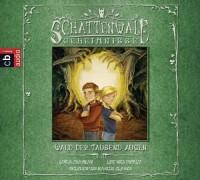 Schattenwald Geheimnisse-Wald der Tausend Augen. 1 CD . 8-10 Jahre. cbj audio. gekürzte Lesung 2012