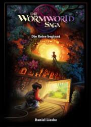 Daniel Lieski. Wormworld Saga 1. 2012