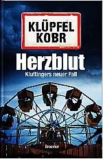 Michael Herzblut- Kluftingers neuer Fall